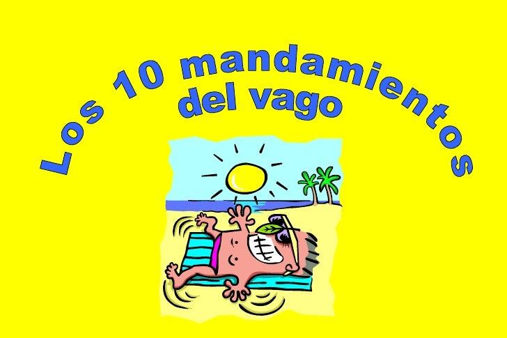 Los 10 mandamientos del vago