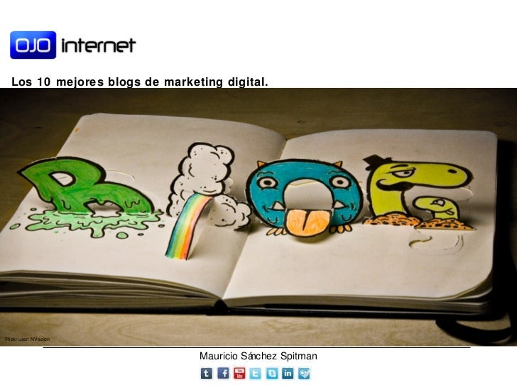 Los 10 mejores  blogs  de marketing digital. Flickr user: NVasion