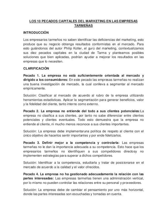 LOS 10 PECADOS CAPITALES DEL MARKETING EN LAS EMPRESAS TARMEÑAS INTRODUCCIÓN Los empresarios tarmeños no saben identificar...