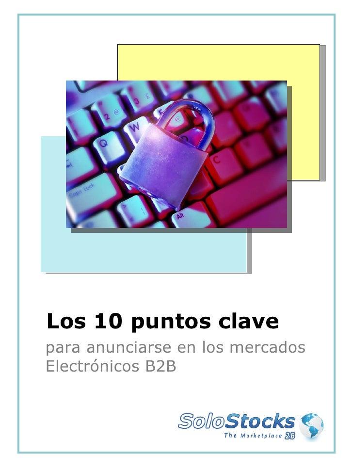 Los 10 Puntos Clave Para Anunciarse En Los Mercados Electronicos (versión México)