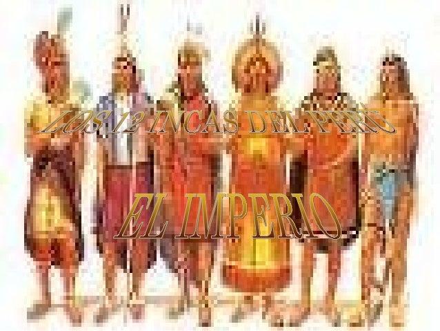 Los 12 Incas Del Imperio
