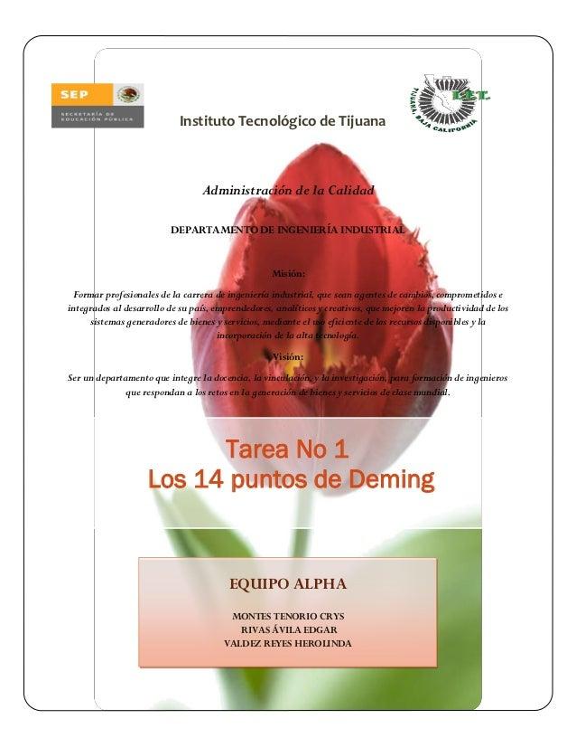 Instituto Tecnológico de Tijuana                                 Administración de la Calidad                          DEP...