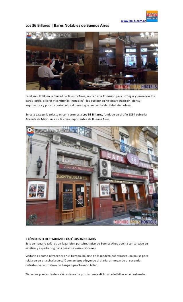 www.ba-h.com.ar Los 36 Billares   Bares Notables de Buenos Aires En el año 1998, en la Ciudad de Buenos Aires, se creó una...