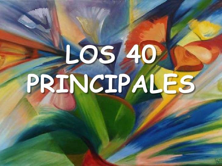 LOS 40 PRINCIPALES<br />