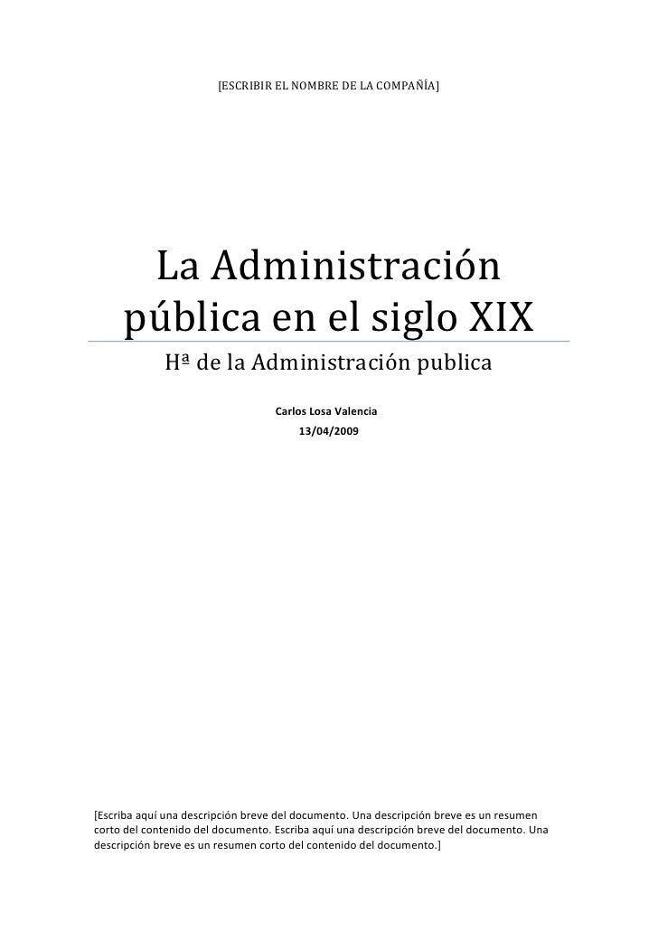 [ESCRIBIRELNOMBREDELACOMPAÑÍA]               LaAdministración          públicaenelsigloXIX                   ...