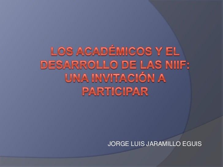 JORGE LUIS JARAMILLO EGUIS