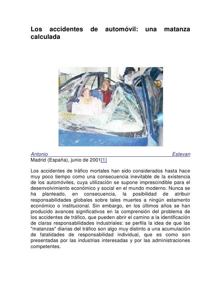 Los Accidentes De AutomóVil, Una Matanza Calculada