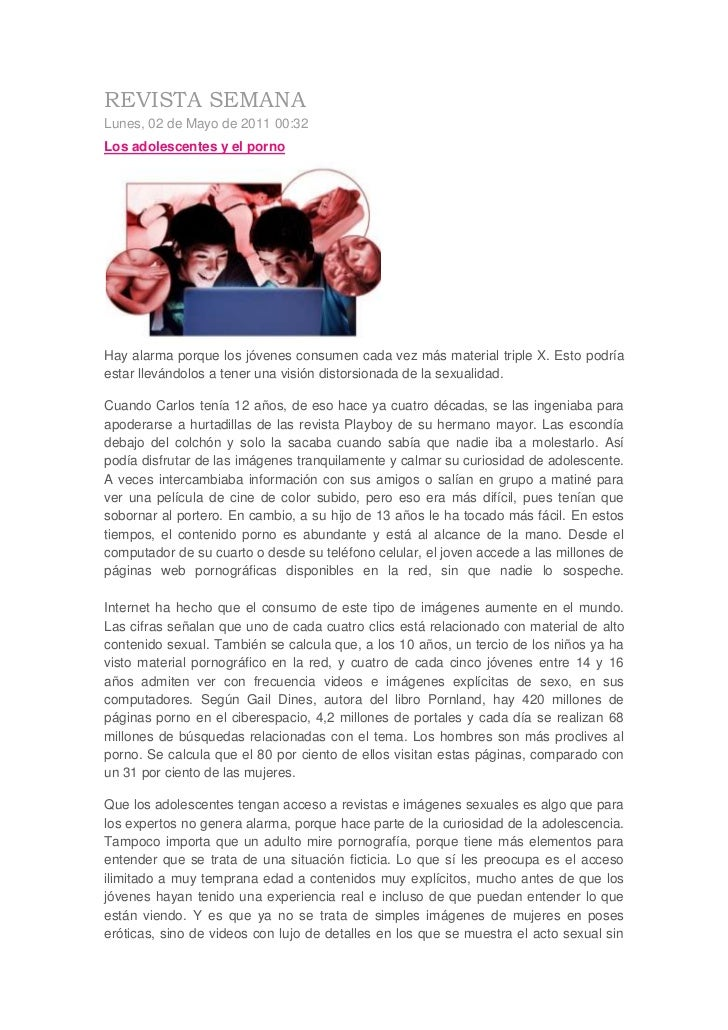 REVISTA SEMANA<br />Lunes, 02 de Mayo de 2011 00:32<br />Los adolescentes y el porno<br />Hay alarma porque los jóvenes co...
