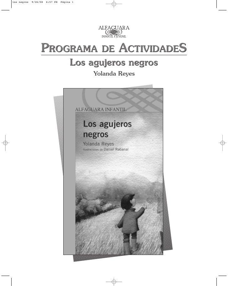 PROGRAMA   DE ACTIVIDADES     Los agujeros negros         Yolanda Reyes