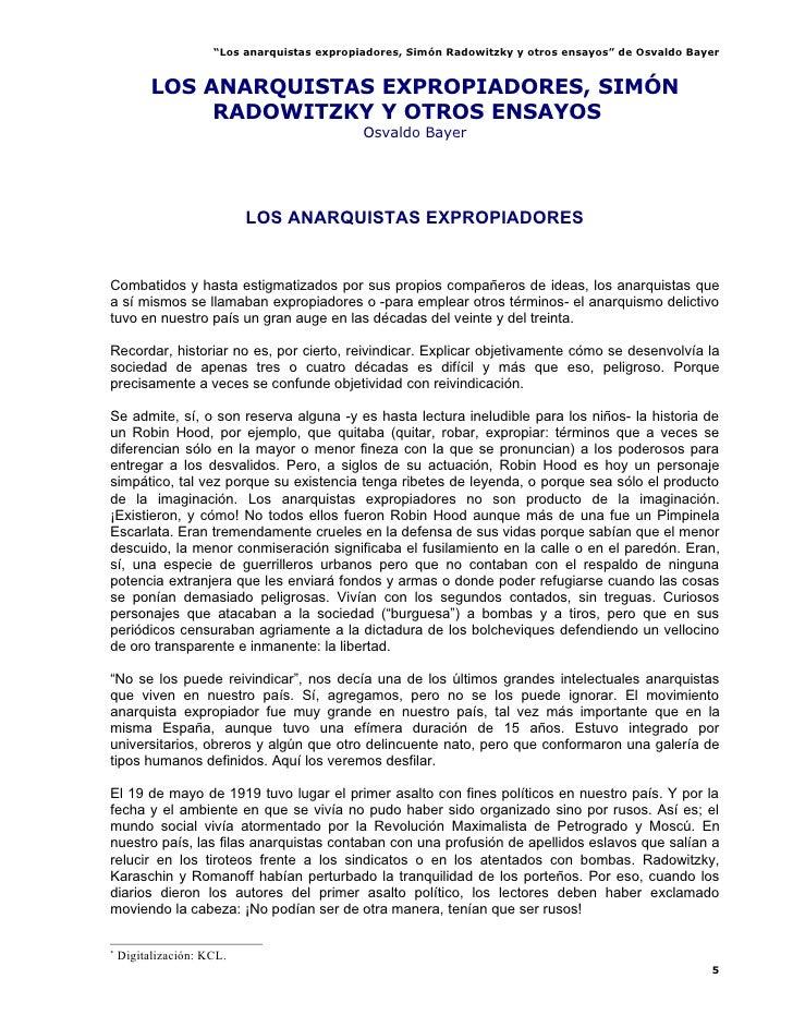 """""""Los anarquistas expropiadores, Simón Radowitzky y otros ensayos"""" de Osvaldo Bayer             LOS ANARQUISTAS EXPROPIADOR..."""