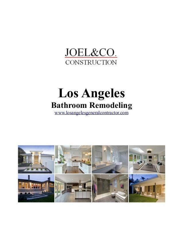 Los Angeles Bathroom Remodeling www.losangelesgeneralcontractor.com