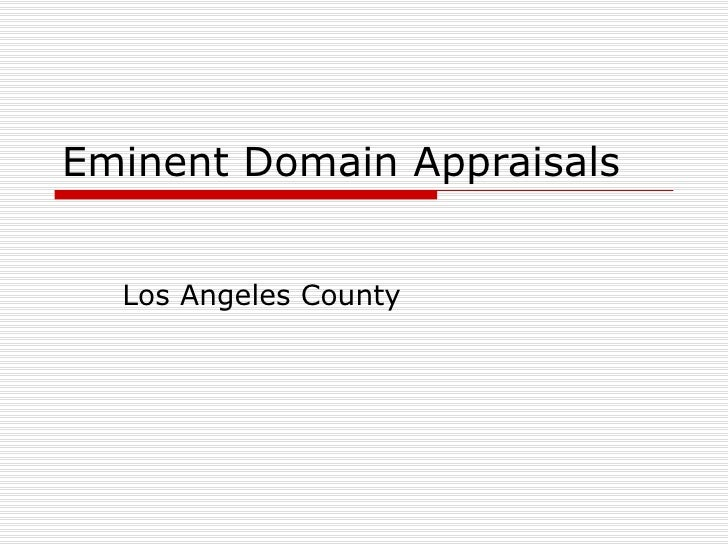 Eminent Domain Appraisals Los Angeles County