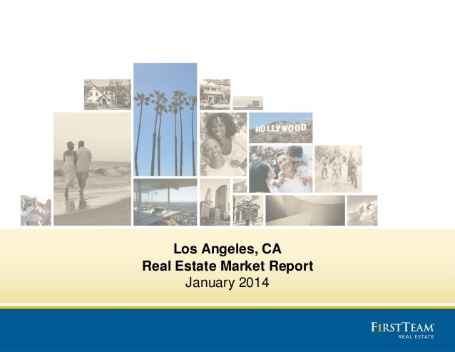 Los Angeles, CA Real Estate Market Report January 2014