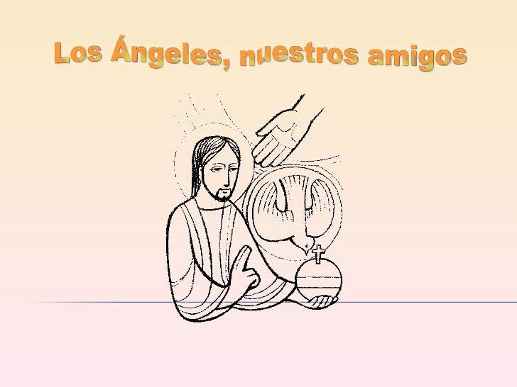 Los Ángeles, nuestros amigos .