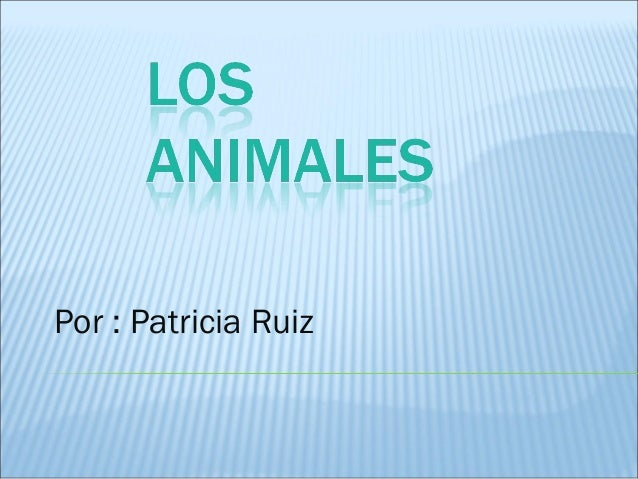 Por : Patricia Ruiz