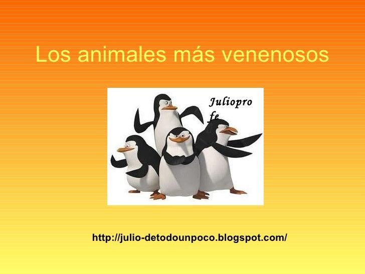 Los animales más venenosos Julioprofe http://julio-detodounpoco.blogspot.com/