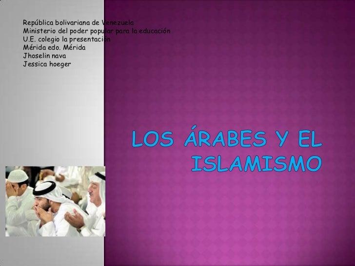 República bolivariana de Venezuela <br />Ministerio del poder popular para la educación<br />U.E. colegio la presentación ...