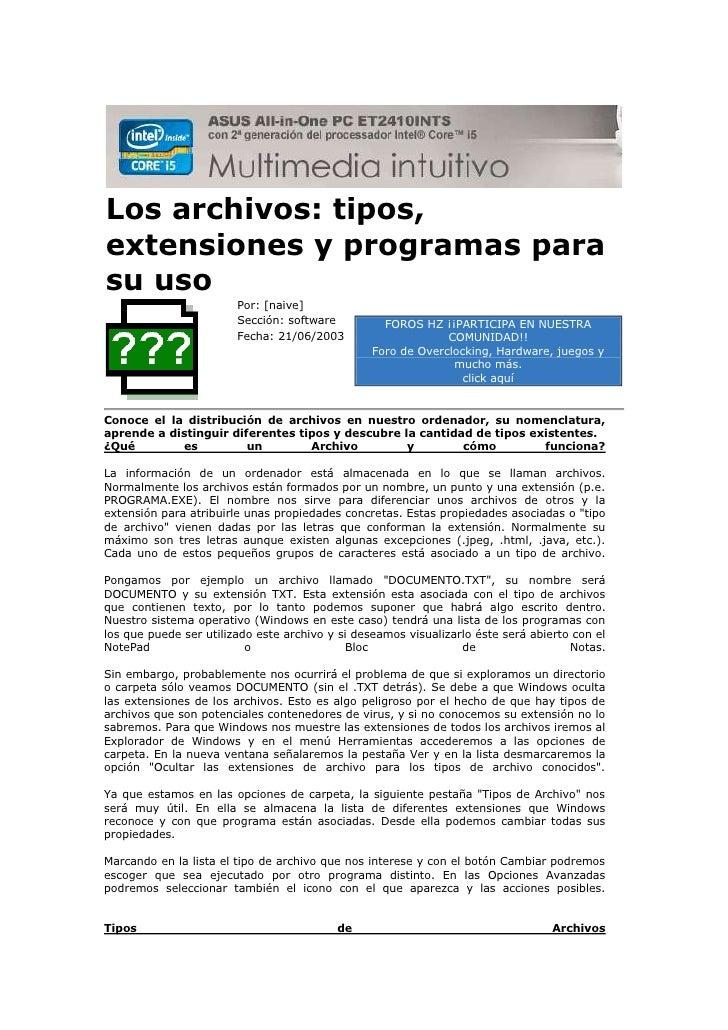 Los archivos: tipos,extensiones y programas parasu uso                        Por: [naive]                        Sección:...