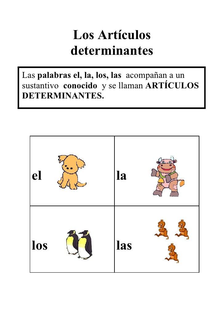 Los ArtíCulos Determinantes.