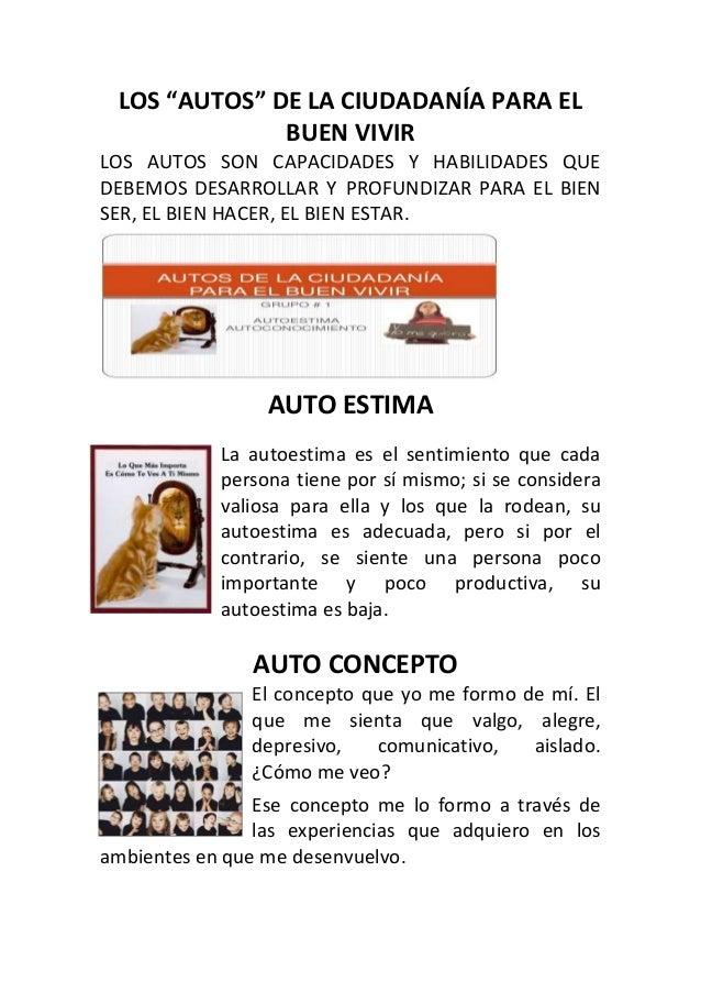 """LOS """"AUTOS"""" DE LA CIUDADANÍA PARA EL BUEN VIVIR LOS AUTOS SON CAPACIDADES Y HABILIDADES QUE DEBEMOS DESARROLLAR Y PROFUNDI..."""