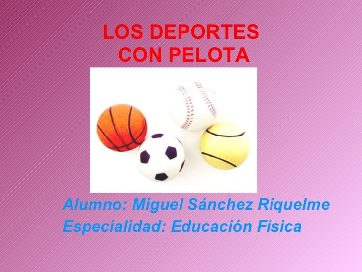 Práctica 5 - Deportes con pelota