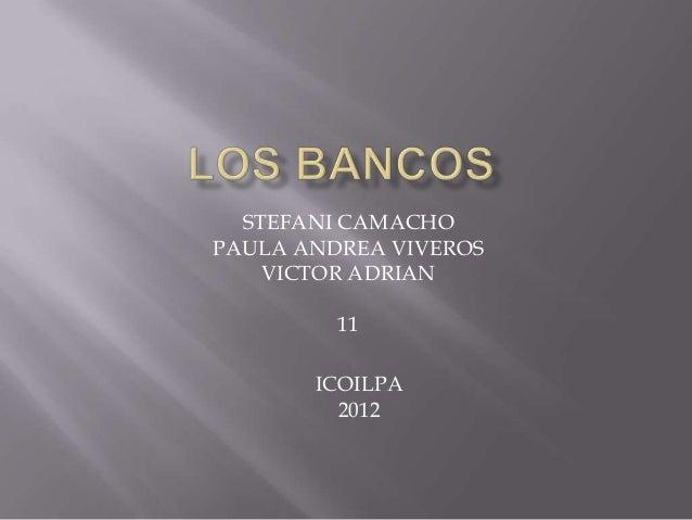 STEFANI CAMACHOPAULA ANDREA VIVEROS    VICTOR ADRIAN         11       ICOILPA         2012