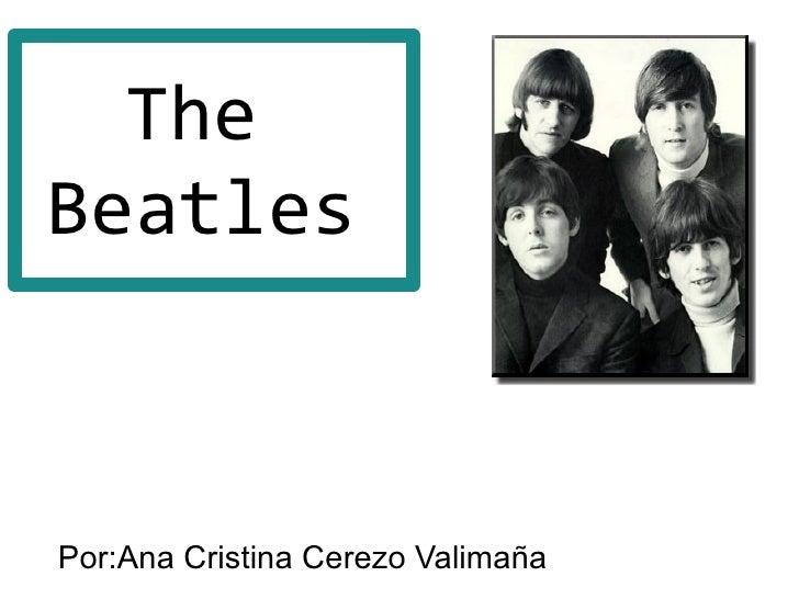 TheBeatlesPor:Ana Cristina Cerezo Valimaña