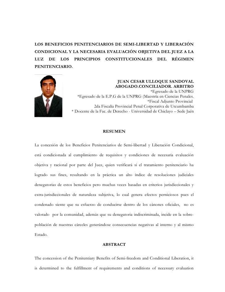 LOS BENEFICIOS PENITENCIARIOS DE SEMI-LIBERTAD Y LIBERACIÓNCONDICIONAL Y LA NECESARIA EVALUACIÓN OBJETIVA DEL JUEZ A LALUZ...