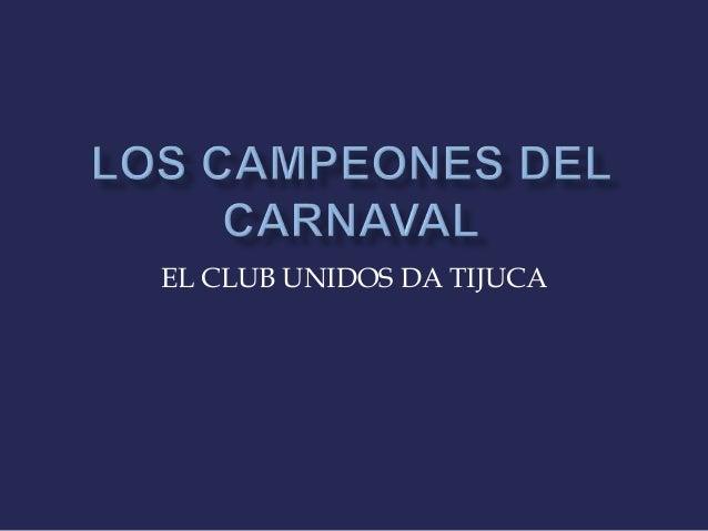 Los campeones del carnaval. roberto jorge saller