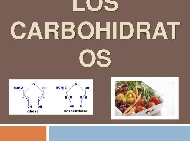 LOS CARBOHIDRAT OS