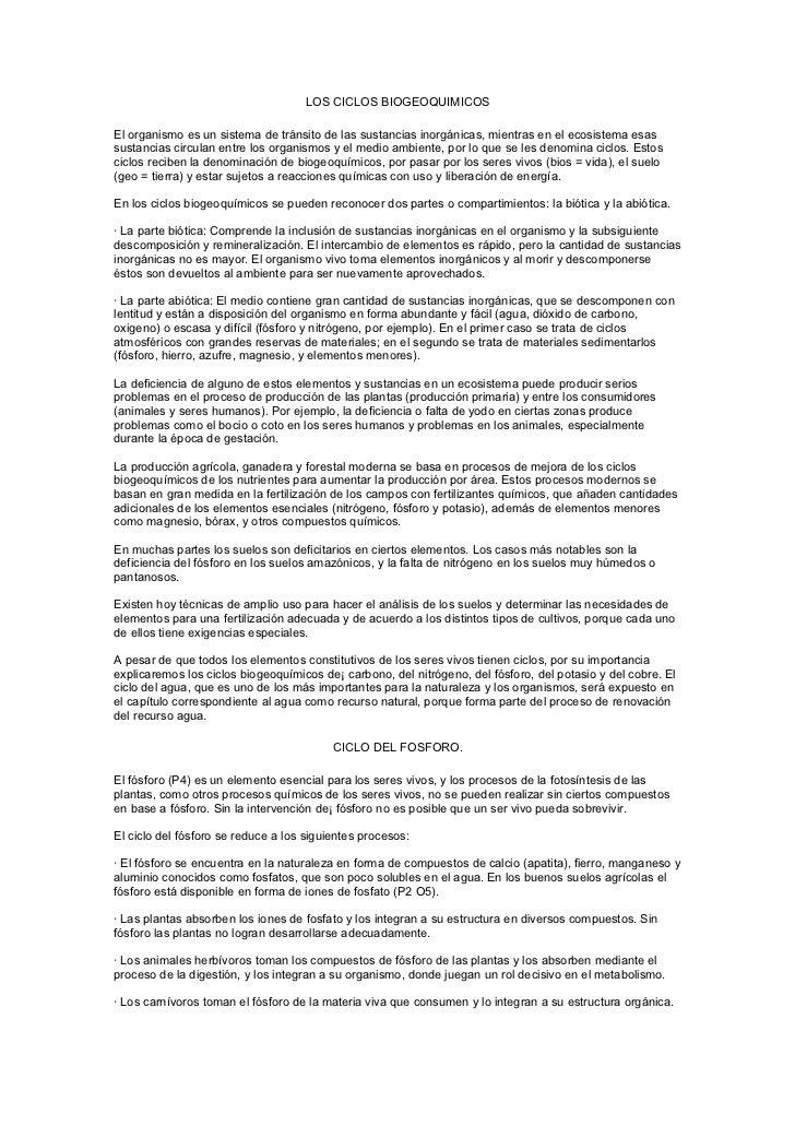 LOS CICLOS BIOGEOQUIMICOSEl organismo es un sistema de tránsito de las sustancias inorgánicas, mientras en el ecosistema e...