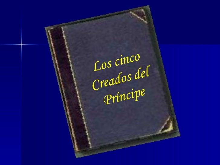 Los Cinco Criados Del Principe