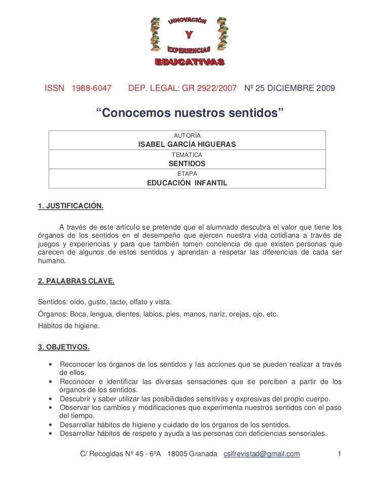 """ISSN 1988-6047              DEP. LEGAL: GR 2922/2007 Nº 25 DICIEMBRE 2009                   """"Conocemos nuestros sentidos"""" ..."""