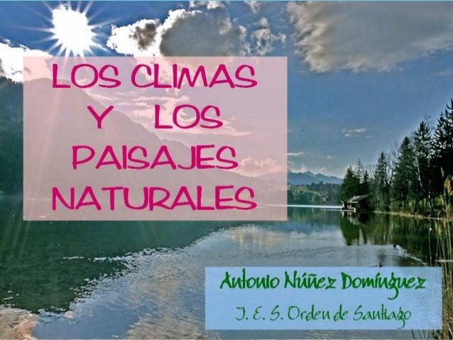 17/11/2010 CLIMAS Y PAISAJES - antonio núñez 1