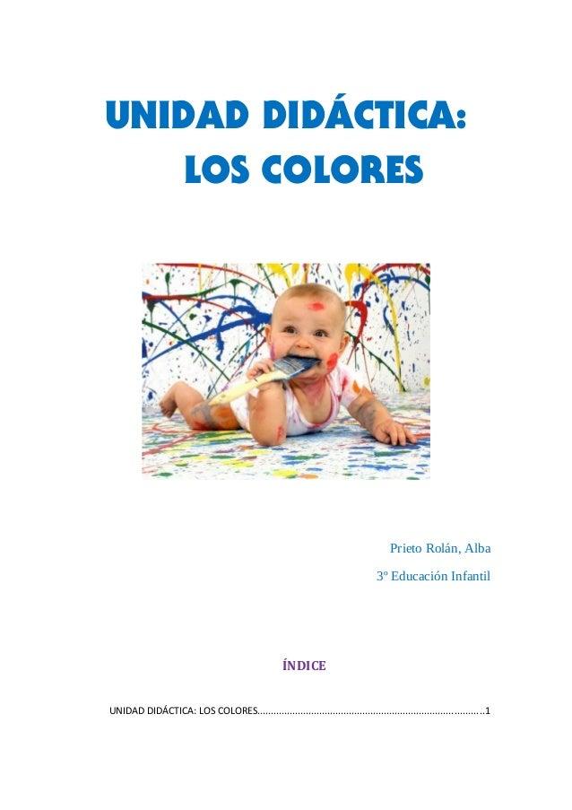 UNIDAD DIDÁCTICA:   LOS COLORES                                                                                   Prieto R...