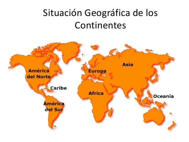 Los continetes situacion geografica - Continente y contenido ...