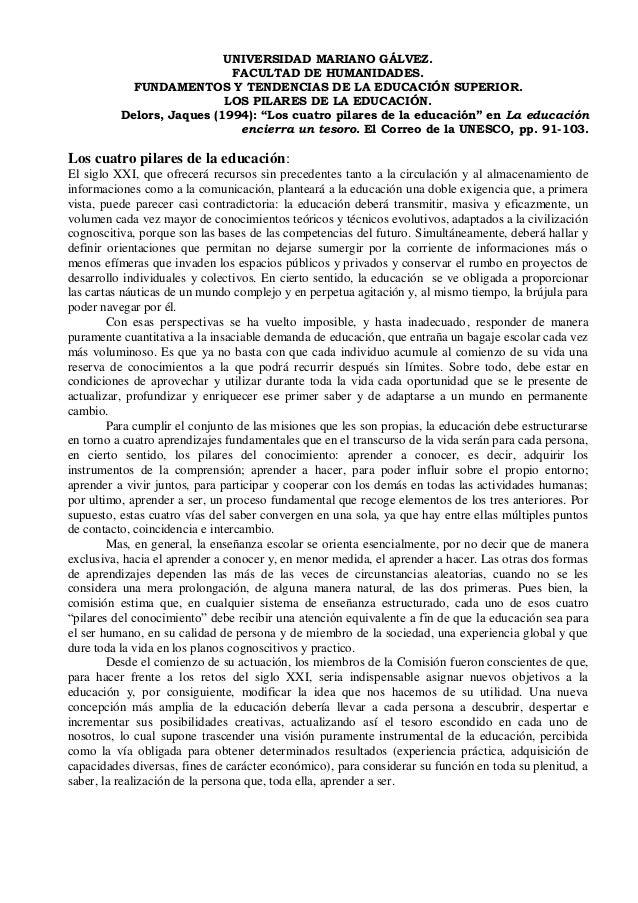 UNIVERSIDAD MARIANO GÁLVEZ.FACULTAD DE HUMANIDADES.FUNDAMENTOS Y TENDENCIAS DE LA EDUCACIÓN SUPERIOR.LOS PILARES DE LA EDU...