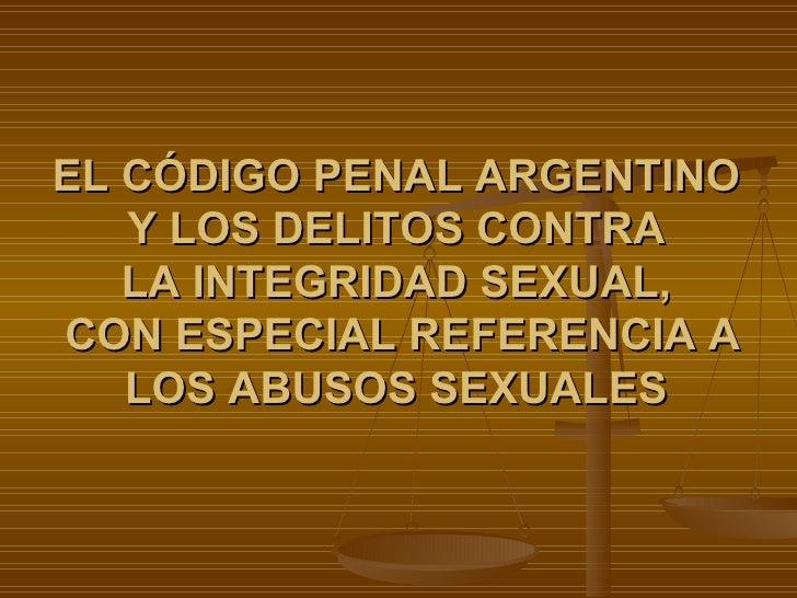 Los Delitos Contra La Integridad Sexual En El