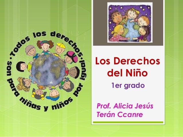 Los Derechos del Niñ@   1ro Prim.