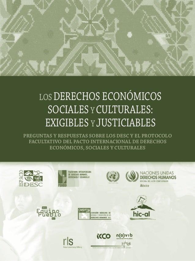 LOS DERECHOS ECONÓMICOS       SOCIALES Y CULTURALES:      EXIGIBLES Y JUSTICIABLESPREGUNTAS Y RESPUESTAS SOBRE LOS DESC Y ...