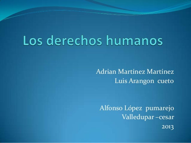 Adrian Martínez Martínez Luis Arangon cueto  Alfonso López pumarejo Valledupar –cesar 2013