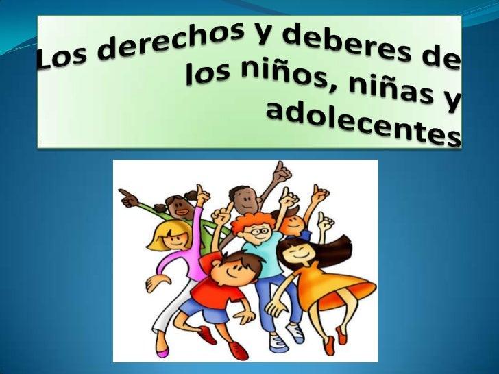 Los derechos y deberes de los niños,