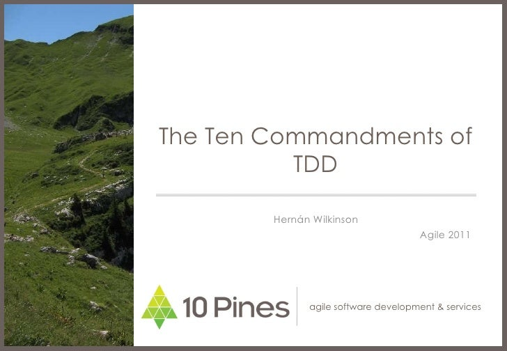 The ten commandments of TDD