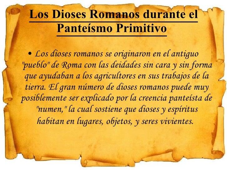 """Los Dioses Romanos durante el Panteísmo Primitivo   <ul><li>Los dioses romanos se originaron en el antiguo """"pueblo&qu..."""