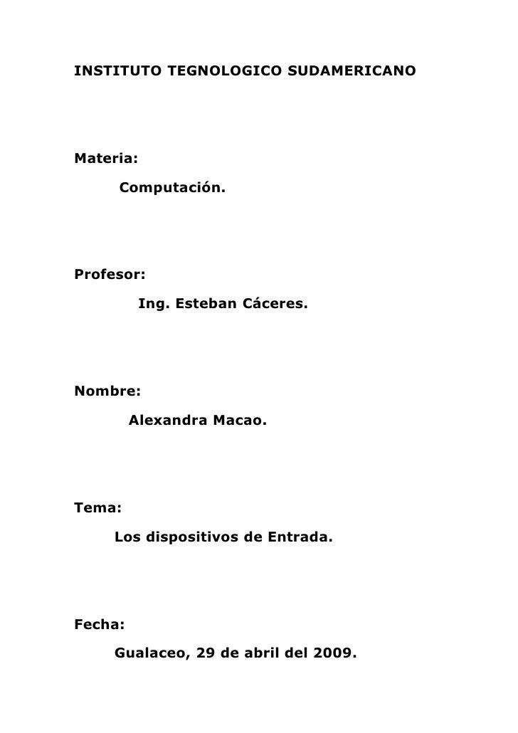 INSTITUTO TEGNOLOGICO SUDAMERICANO     Materia:       Computación.     Profesor:            Ing. Esteban Cáceres.     Nomb...