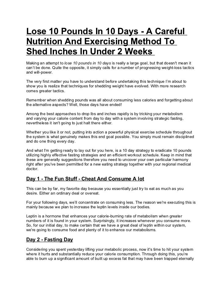 Lose 10 pounds in 10 days a careful nutrition and exercising method