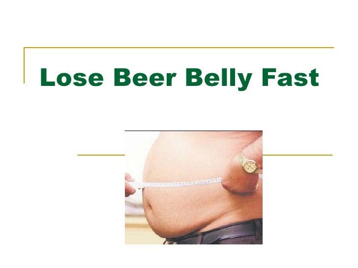 Lose Beer Belly Fast
