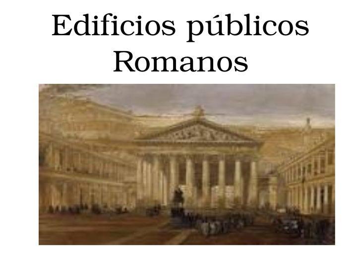 Edificios públicos Romanos