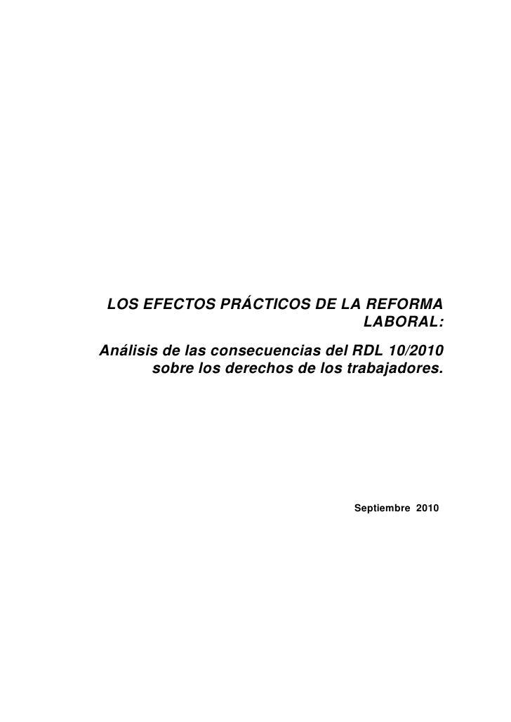 LOS EFECTOS PRÁCTICOS DE LA REFORMA                             LABORAL: Análisis de las consecuencias del RDL 10/2010    ...
