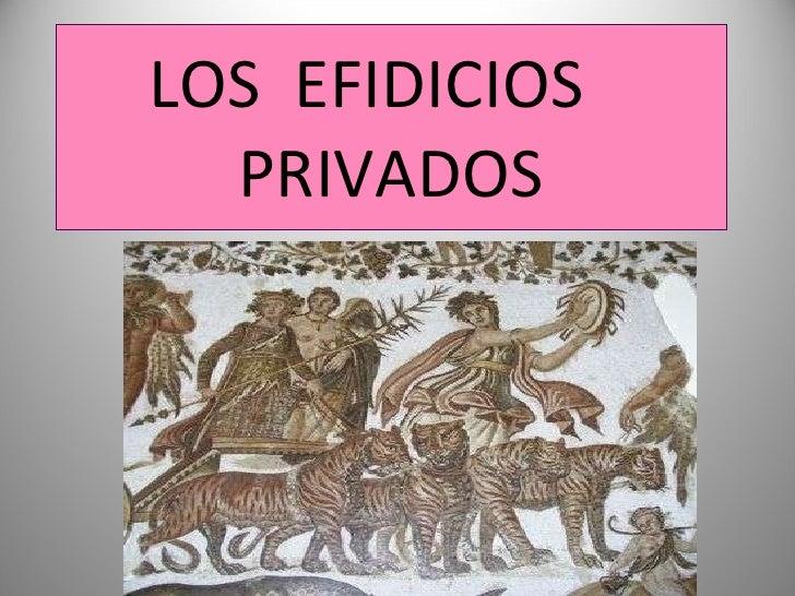 Los  efidicios    privados